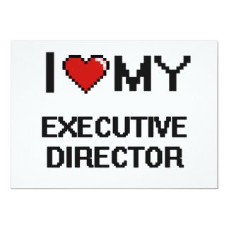 "I love my Executive Director 5"" X 7"" Invitation Card"
