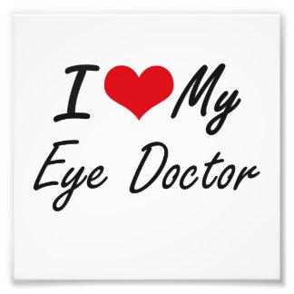 I love my Eye Doctor Photo