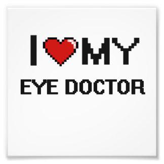 I love my Eye Doctor Photograph