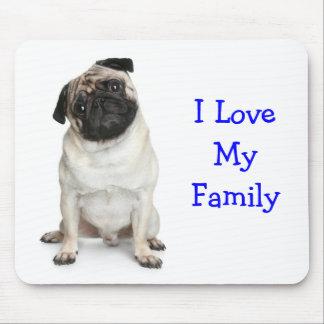 I Love My Family Pug Mousepad