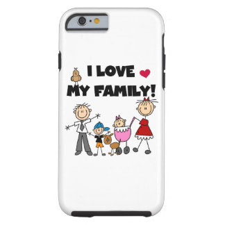 I Love My Family Stick Figures iPhone 6 Tough iPhone 6 Case