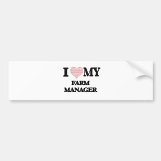 I love my Farm Manager (Heart Made from Words) Bumper Sticker
