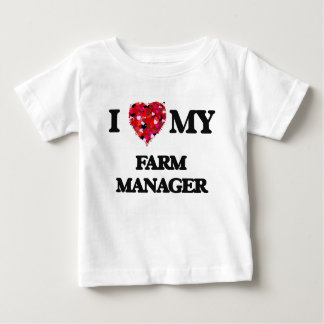I love my Farm Manager Tee Shirts