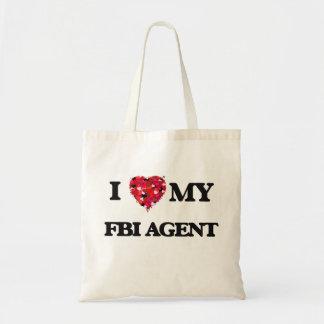 I love my Fbi Agent Budget Tote Bag