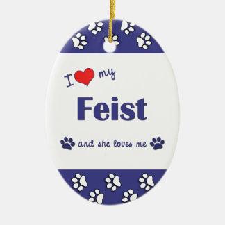 I Love My Feist (Female Dog) Christmas Ornament