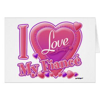 I Love My Fiancé pink/purple - heart Greeting Card