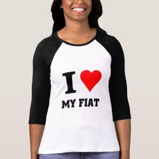 I love my fiat tshirt