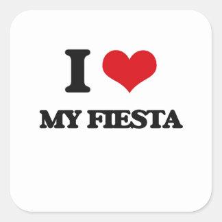 I Love My Fiesta Square Stickers