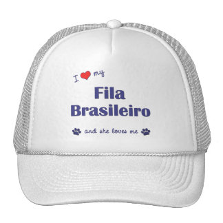 I Love My Fila Brasileiro (Female Dog) Hats