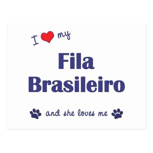 I Love My Fila Brasileiro (Female Dog) Post Cards