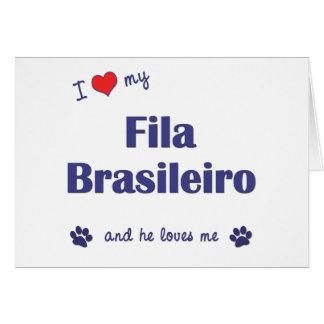 I Love My Fila Brasileiro Male Dog Greeting Card