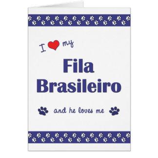 I Love My Fila Brasileiro Male Dog Greeting Cards