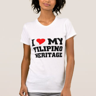I love my Filipino Heritage T-Shirt