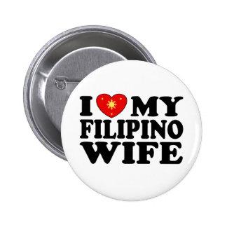 I Love My Filipino Wife 6 Cm Round Badge