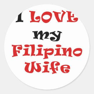 I Love my Filipino Wife Round Stickers