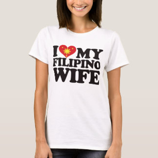 I Love My Filipino Wife T-Shirt