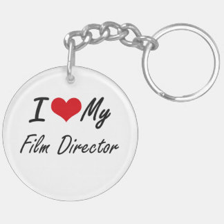 I love my Film Director Double-Sided Round Acrylic Key Ring
