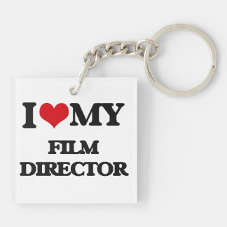 I love my Film Director Double-Sided Square Acrylic Key Ring
