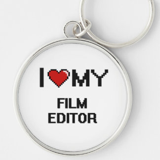I love my Film Editor Silver-Colored Round Keychain