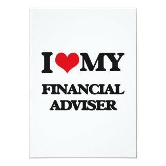 I love my Financial Adviser 13 Cm X 18 Cm Invitation Card