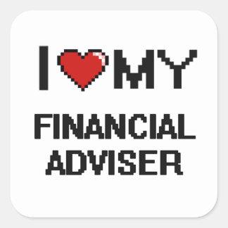 I love my Financial Adviser Square Sticker