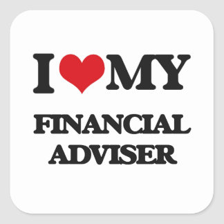 I love my Financial Adviser Stickers