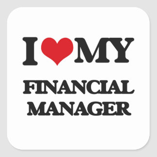 I love my Financial Manager Sticker