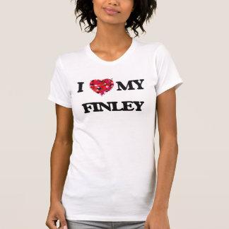 I Love MY Finley Tee Shirts