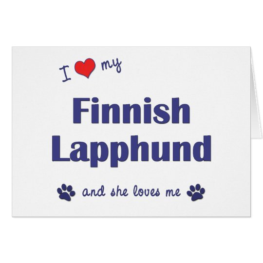 I Love My Finnish Lapphund (Female Dog) Card
