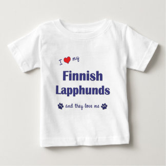 I Love My Finnish Lapphunds (Multiple Dogs) Baby T-Shirt