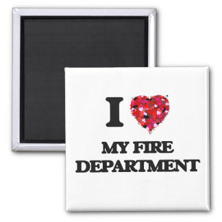 I Love My Fire Department Square Magnet