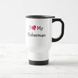 I Love My Fisherman Stainless Steel Travel Mug
