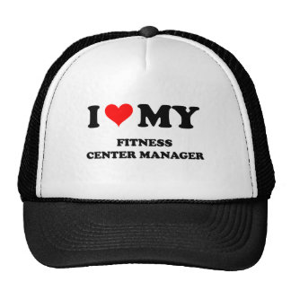 I Love My Fitness Center Manager Mesh Hat