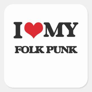 I Love My FOLK PUNK Square Sticker