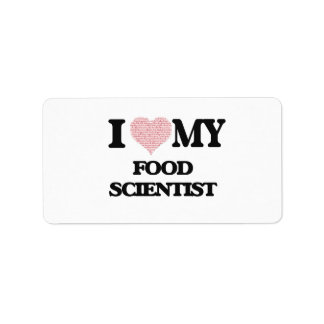 I love my Food Scientist (Heart Made from Words) Address Label