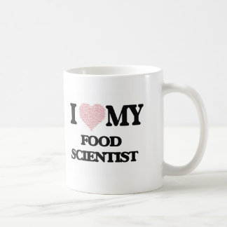 I love my Food Scientist (Heart Made from Words) Basic White Mug
