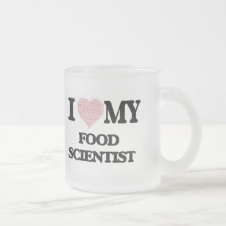 I love my Food Scientist (Heart Made from Words) Frosted Glass Mug