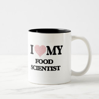 I love my Food Scientist (Heart Made from Words) Two-Tone Mug