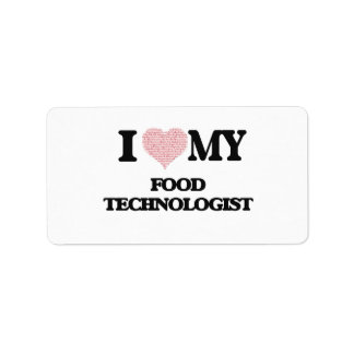 I love my Food Technologist (Heart Made from Words Address Label