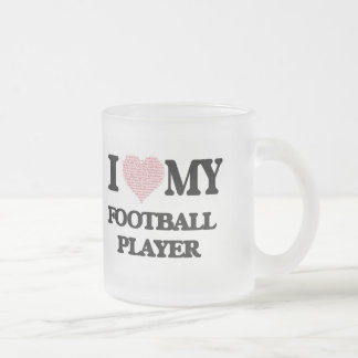 I love my Football Player (Heart Made from Words) Frosted Glass Mug