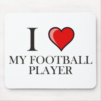 I Love My Football Player Mouse Pads