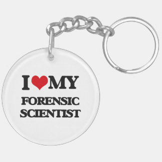 I love my Forensic Scientist Key Chains
