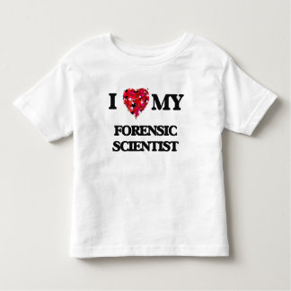 I love my Forensic Scientist T-shirts