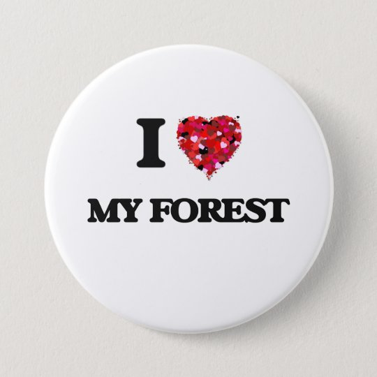 I Love My Forest 7.5 Cm Round Badge