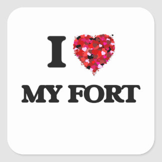 I Love My Fort Square Sticker