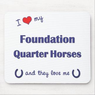 I Love My Foundation Quarter Horses (Multi Horses) Mouse Pad