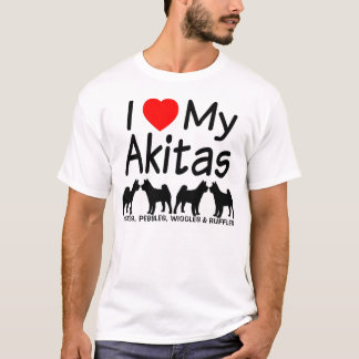 I Love My FOUR Akita Dogs T-Shirt