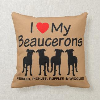 I Love My Four Beauceron Dogs Cushion