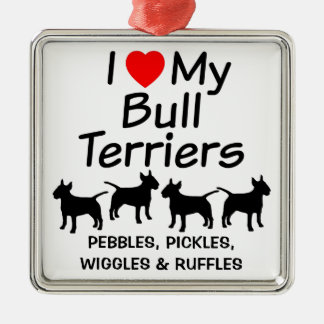 I Love My Four Bull Terrier Dogs Ornament