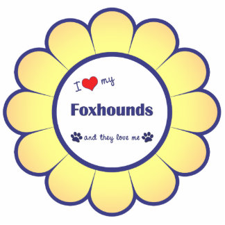 I Love My Foxhounds (Multiple Dogs) Photo Sculpture Decoration